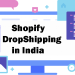 Shopify Dropshipping is currently not supported in India & some other Countries